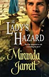 The Lady's Hazard (Harlequin Historical) (0373293798) by Jarrett, Miranda