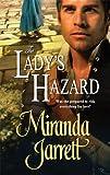 The Lady's Hazard (Harlequin Historical) (0373293798) by Jarrett, Miranda