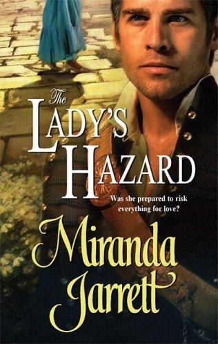 The Lady's Hazard (Historical), MIRANDA JARRETT