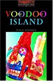 Voodoo Island (Oxford Bookworms Library)