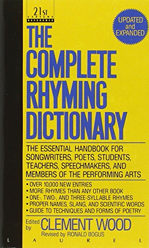The Complete Rhyming Dictionary: Including The Poet's Craft Book