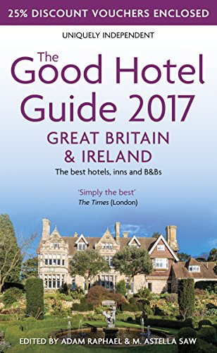 the-good-hotel-guide-2017-great-britain-ireland-the-best-hotels-inns-and-bbs-good-hotel-guides
