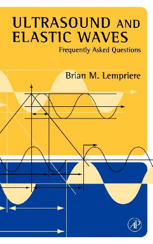 Ultrasound And Elastic Waves: Frequently Asked Questions