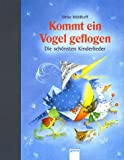 img - for Kommt ein Vogel geflogen. Die sch nsten Kinderlieder. book / textbook / text book