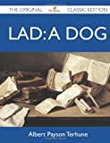 Image of Lad: A Dog - The Original Classic Edition