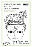 img - for Science, Society and the Environment: Applying Anthropology and Physics to Sustainability book / textbook / text book