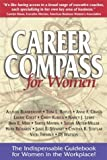 img - for Career Compass for Women: The Indispensable Guidebook for Women in the Workplace book / textbook / text book