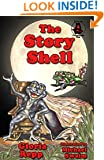 The Story Shell (Tales of Friendship Bog Book 2)