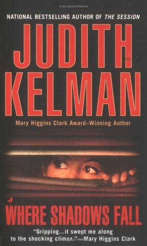 Where Shadows Fall, Judith Kelman