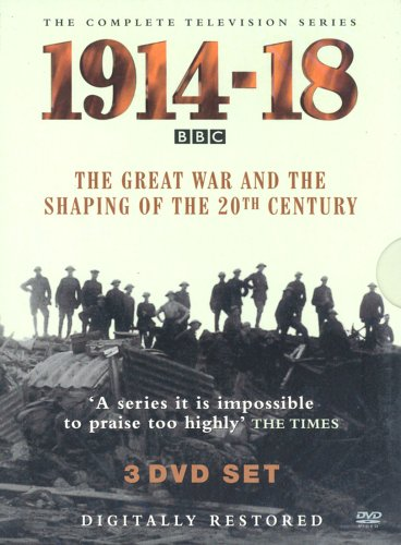 1914 - 1918 : The Great War And The Shaping Of The 20th Century [DVD]