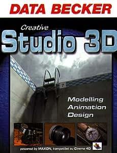 Creative Studio 3D. CD- ROM für Windows 95/98(SE)/ ME/2000/ NT4(SP6)/ XP. Modelling, Animation, Design
