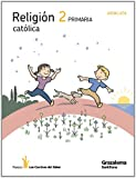 RELIGION CATOLICA 2 PRIMARIA LOS CAMINOS DEL SABER