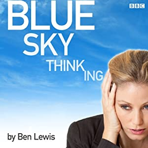 Blue Sky Thinking | [Ben Lewis]