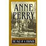 The Face of a Stranger (William Monk Novels) ~ Anne Perry