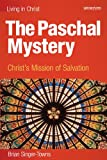 The Paschal Mystery: Christs Mission of Salvation, student book