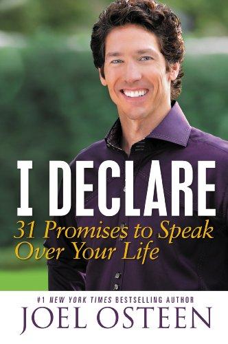 Joel Osteen - I Declare: 31 Promises to Speak Over Your Life