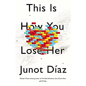 """This Is How You Lose Her"" Book Cover"