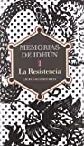 img - for Memorias De Idhun / Memoirs of Idhun: La resistencia / The Resistance (Spanish Edition) book / textbook / text book