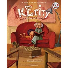 Kérity, la maison des contes : Le grand album du film (1CD audio)
