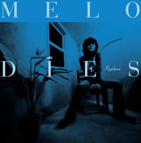 MELODIES 通常版B (DVD付)