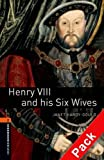 Henry VIII and His Six Wives (Oxford Bookworms Library) CD Pack