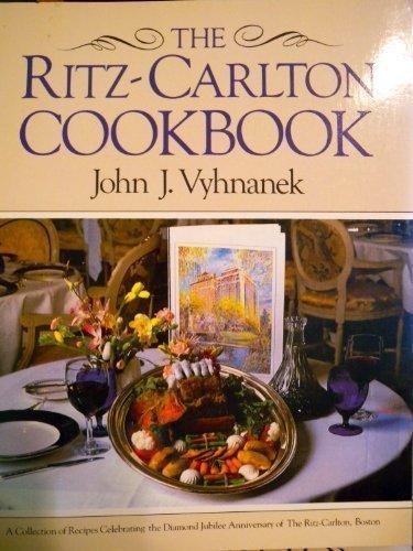the-ritz-carlton-cookbook-by-john-vyhnanek-1988-11-03