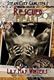 img - for Rescued Heart: Steam City Gangsters book / textbook / text book