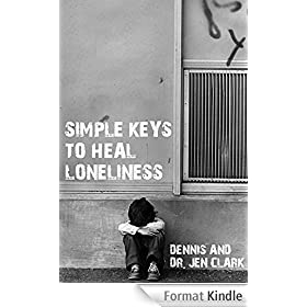 Simple Keys to Heal Loneliness