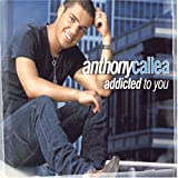 Addicted to Youby Anthony Callea