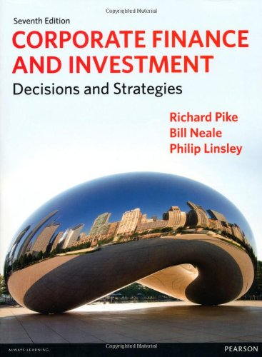 Corporate Finance and Investment Decisions and Strategies