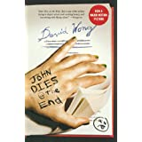 John Dies at the Endby David Wong