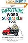 The Everything Word Scramble Book: Ov...