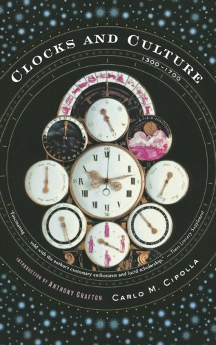 Clocks and Culture: 1300-1700 (Norton Library)