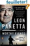 Worthy Fights: A Memoir of Leadership...
