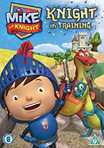 Mike The Knight - Knight in Training [DVD 2012]