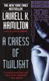 A Caress of Twilight (A Merry Gentry Novel Book 2)