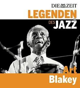 DIE ZEIT Edition: Legenden des Jazz - Art Blakey