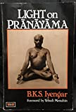 Light on Pranayama: Pranayama Dipika (Unwin Paperbacks) (0041490606) by B. K. S. IYENGAR