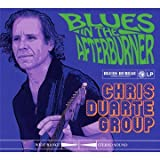 Chris Duarte Group Blues In The Afterburner