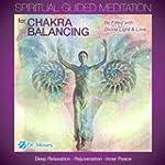 Spiritual Guided Meditation for Chakr...