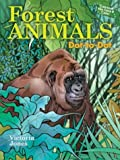 img - for Forest Animals Dot-to-Dot by Victoria Garrett Jones (2005-11-01) book / textbook / text book