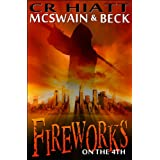 Fireworks on the 4th (McSwain & Beck) ~ CR HIATT