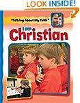 I Am Christian (Talking About My Faith)