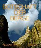 Botschaft der Berge - Reinhold Stecher