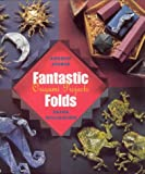 img - for Fantastic Folds: Origami Projects book / textbook / text book