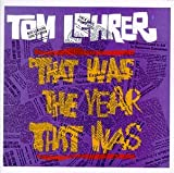 Tom Lehrer: That Was The Year That Was, TW3 Songs & other songs of the year Tom Lehrer