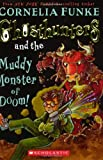 Ghosthunters #4: Ghosthunters and the Muddy Monster of Doom! (0439862698) by Funke, Cornelia