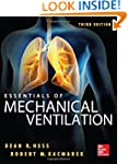 Essentials of Mechanical Ventilation,...