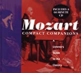 MOZART: A LISTENER'S GUIDE TO THE CLASSICS (Compact Companions) (0671887912) by Wenborn, Neil