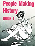 People Making History Book 1 (Southern Africa Specialised Studies Series) (Bk.1)